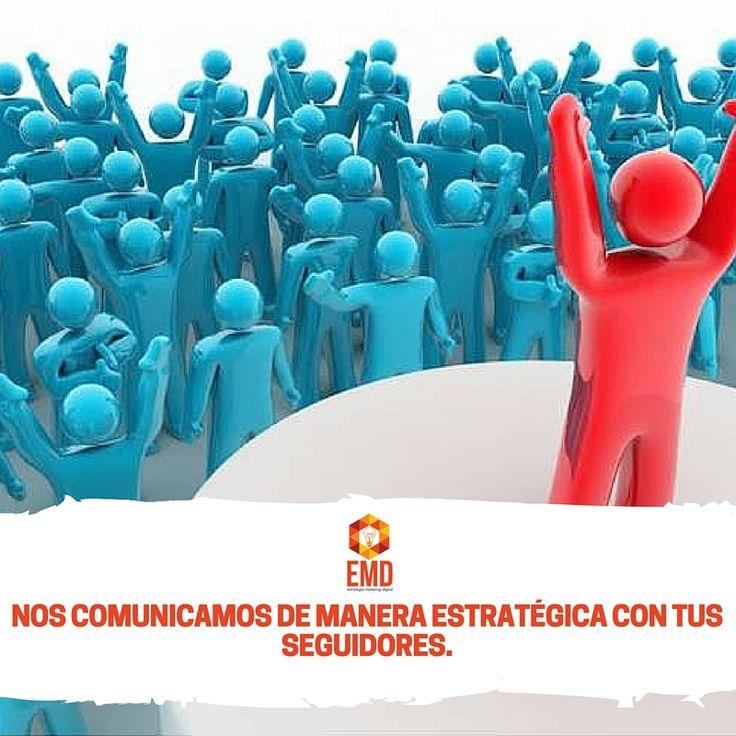 Nos acercamos a tus seguidores y posicionamos tu marca como la número uno en sus mentes. #EMD #MarketingDigital