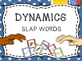 Slap words game for reviewing DYNAMICS in music.