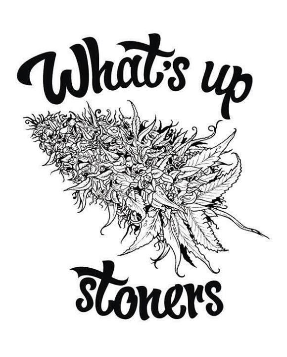 I love my stoner friends♡