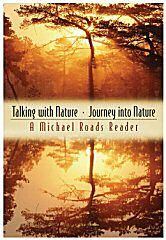 Talking With Nature-Journey Into Nature by Michael Roads