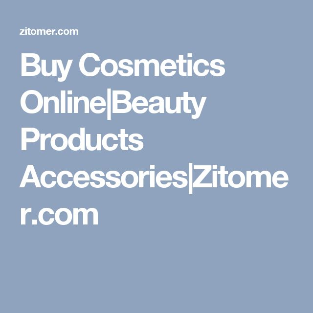 Buy Cosmetics Online Beauty Products Accessories Zitomer.com