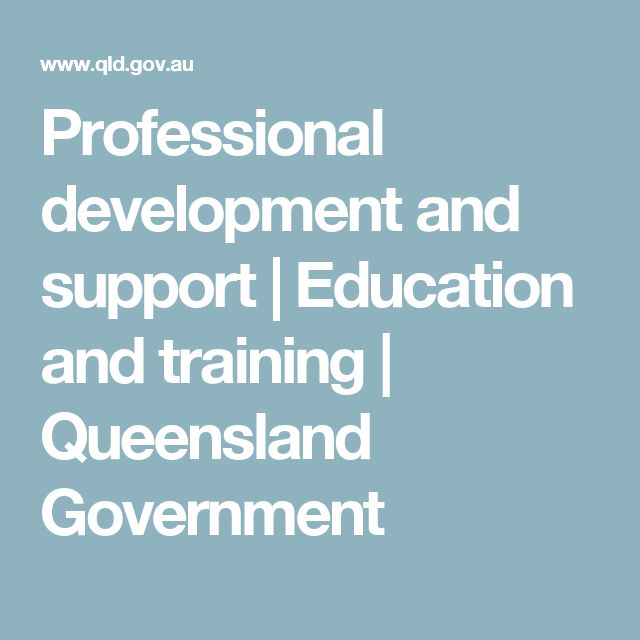 Professional development and support   Education and training   Queensland Government