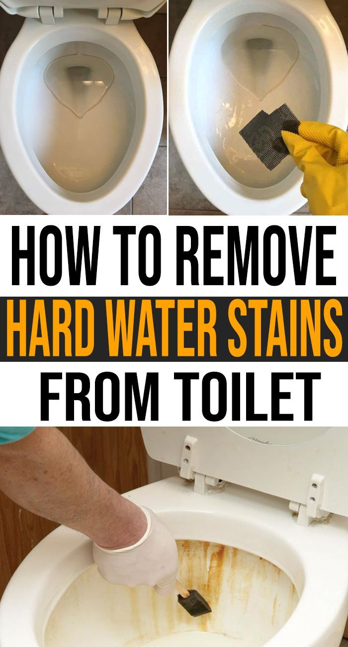 How To Remove Hard Water Stains From Toilet Hard Water Stains Toilet Cleaning Hard Water