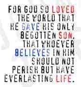 John 3:16.  Amen.