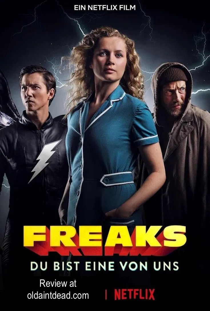 Review Freaks You Re One Of Us Old Ain T Dead Streaming Movies Netflix Hd Movies