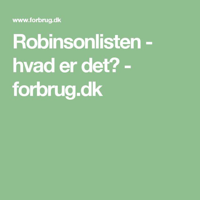 Robinsonlisten - hvad er det? - forbrug.dk
