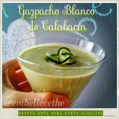 Embellecethe: Gazpacho Blanco de Calabacín