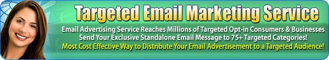 sends your exclusive email message to 1 or more millions of targeted opt-in recipients, all targeted to your choice of over 75+ categoriesstarting at only $265.00! Send your exclusive email message and start getting online sales RESULTS today! We make emailing a solid and cost effective choice to grow your business!