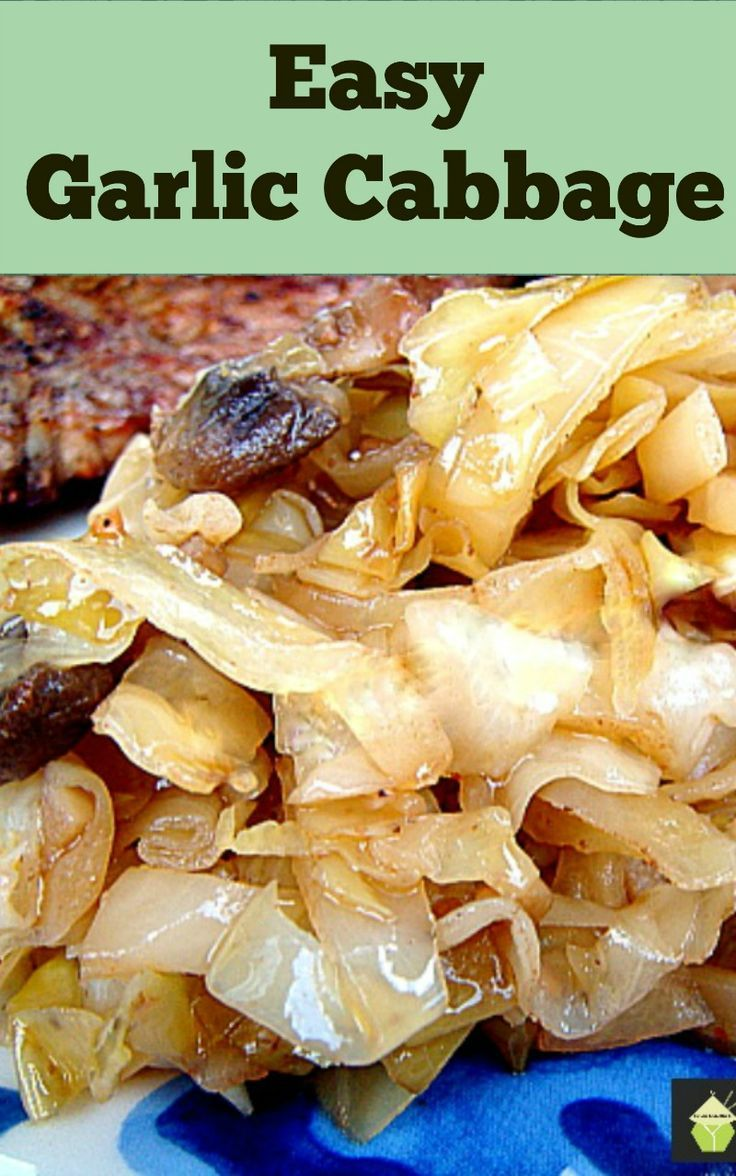 Garlic Cabbage -Cabbage not as you know it! A great tasting side dish to go with your dinner. Come and see what the secret ingredient is to get cabbage tasting out of this world! #cabbage #side #easyrecipe