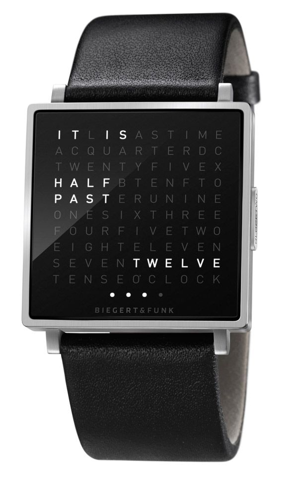 "The ""QLOCKTWO W"" watch prefers to tell time in words and phrases rather than numbers. Wow this is Effin sick"