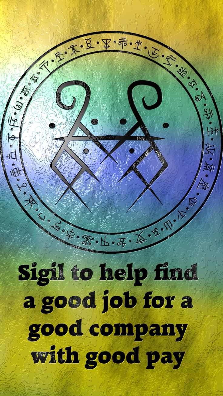 ☽✪☾...Sigil to help find a good job for a good company with good pay Requested by anonymous