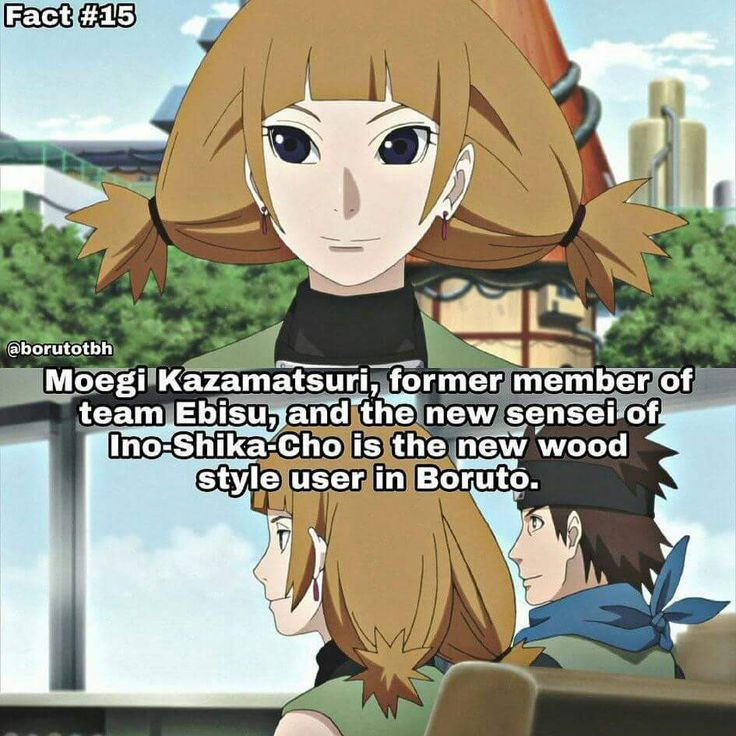 Moegi is the lider of Ino-Shika-Cho and the new user of Wood Style (Mokuton) ❤️❤️❤️