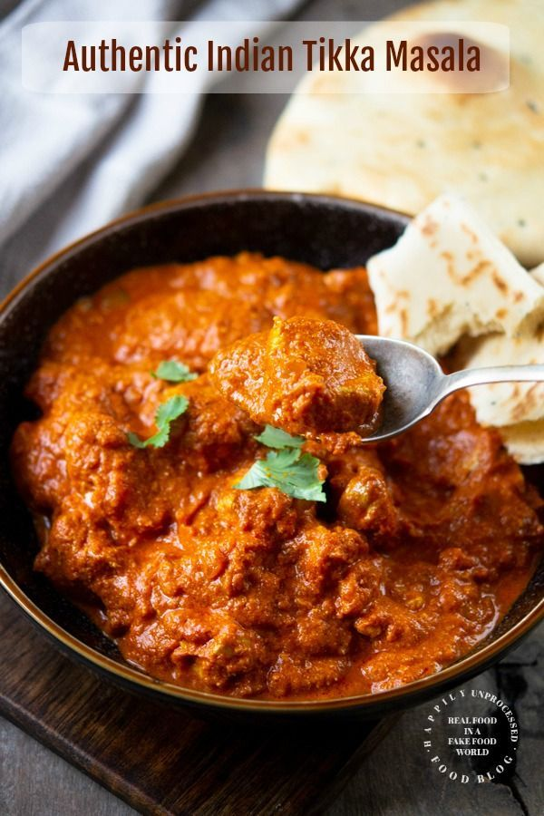 Authentic Indian Chicken Tikka Masala Happily Unprocessed Recipe Chicken Tikka Masala Recipes Indian Food Recipes Tikka Masala
