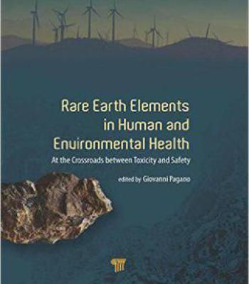 Rare Earth Elements In Human And Environmental Health: At A Crossroads Between Toxicity And Safety PDF