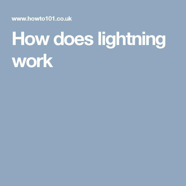 How does lightning work