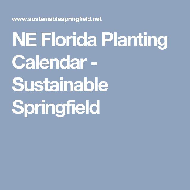 NE Florida Planting Calendar - Sustainable Springfield
