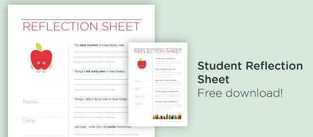 Beautifully designed, positive and nurturing student reflection sheets with four easy questions: on evaluating performance during class and setting goals for improvement. Followed by, a section on gratitude: to give thanks to teachers, parents and guardians, the class and peers. Download daily and weekly self-reflection sheets for free below. Download daily sheet Download weekly sheet Note: These sheets are provided for educational use only, not for resale.