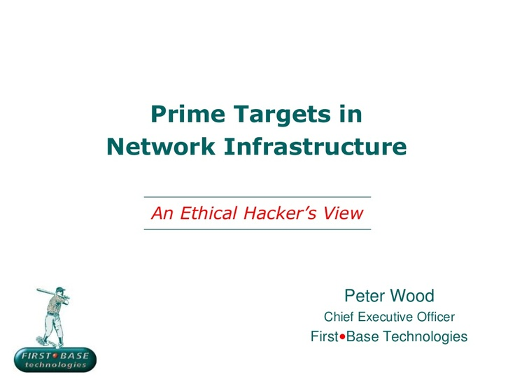 prime-targets-in-network-infrastructure by Peter Wood via Slideshare