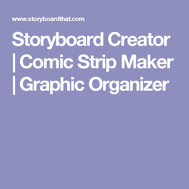 Storyboard Creator | Comic Strip Maker | Graphic Organizer