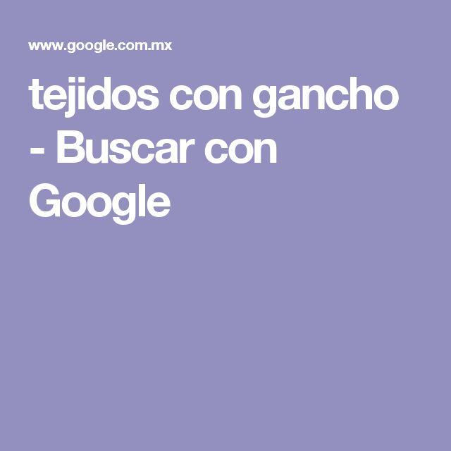 tejidos con gancho - Buscar con Google