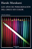 [2013] Los años de peregrinación del chico sin color