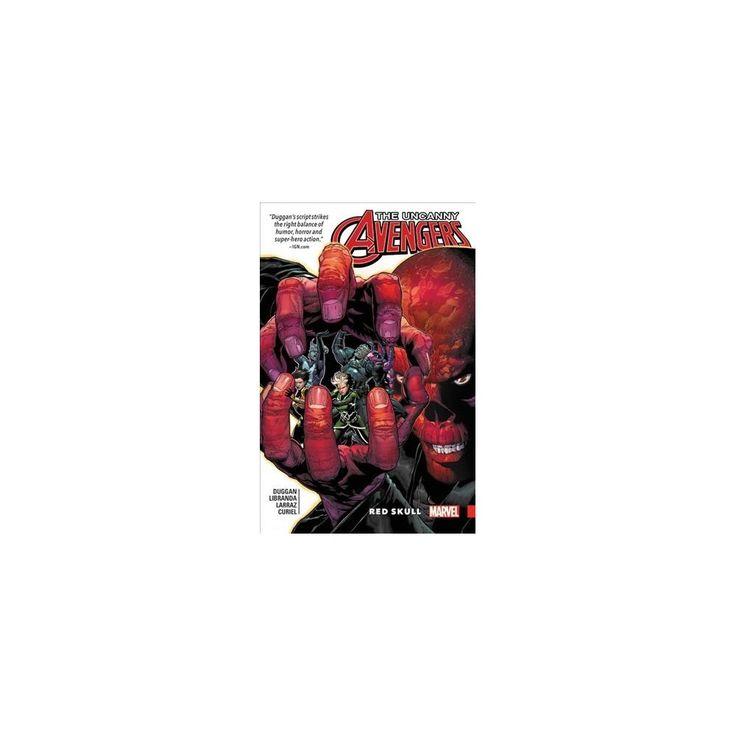 Uncanny Avengers Unity 4 : Red Skull (Paperback) (Gerry Duggan)