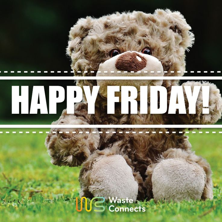 Happy Friday!   #wasteconnects #tgif #happy #Friday #greetings