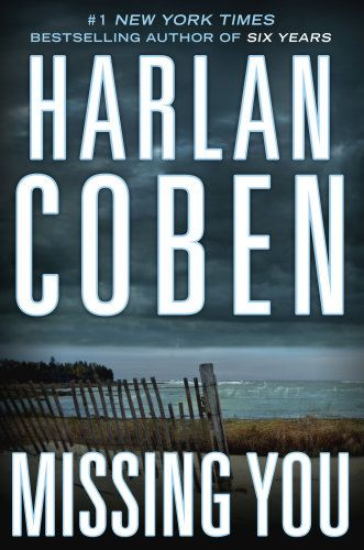 Harlan Coben's Missing You is a bestselling thriller book, with film rights that were acquired just one day before it was published.