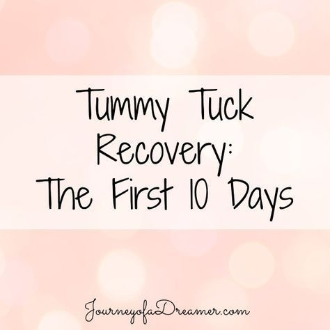 Tummy Tuck Recovery Update 10 Days Post Op http://journeyofadreamer.com/tummy-tuck-recovery-update-10-days-post-op/ #abdomioplasty #tummytuck