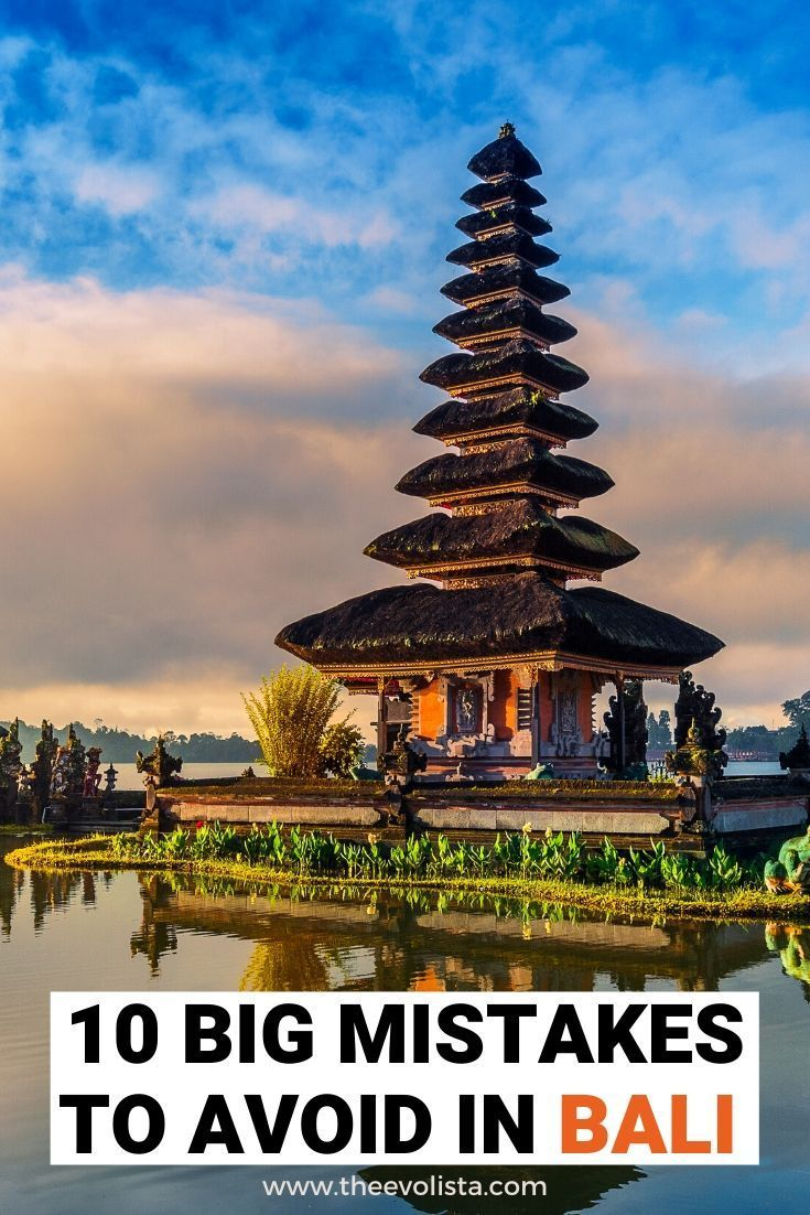 Bali For First Timers 10 Mistakes To Avoid In 2020 Travel Destinations Asia Asia Travel Southeast Asia Travel