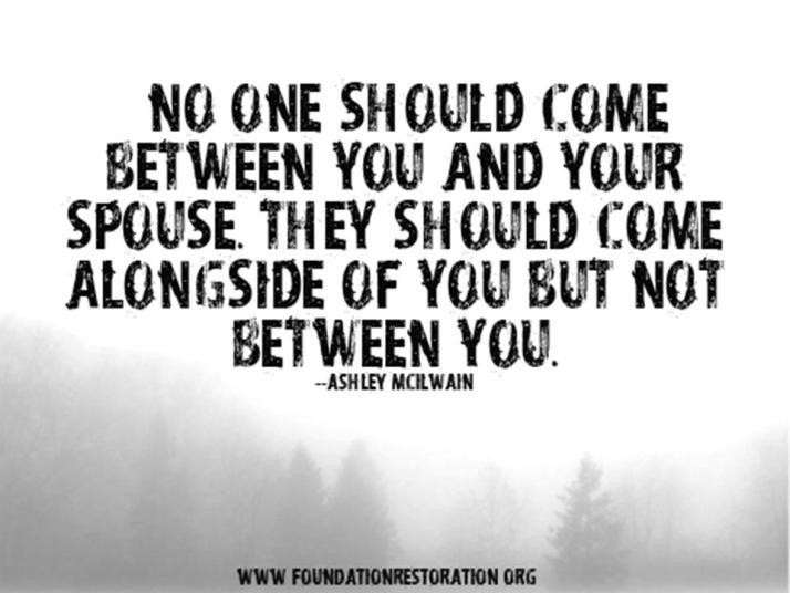 Your spouse comes first no matter what!