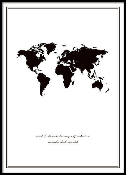 """Schwarz-weißes Poster mit Weltkarte und Zitat aus dem Song """"Wonderful world"""". Unglaublich schönes Poster; es passt wunderbar in einen schmalen schwarzen Bilderrahmen oder natürlich auch in einen anderen Rahmen Ihrer Wahl. Das Poster mach auch an einer Posterklammer eine gute. www.desenio.de"""