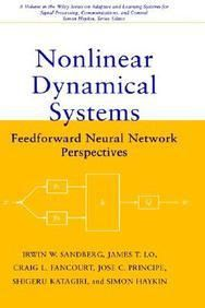 Nonlinear Dynamical Systems: Feedforward Neural Network Perspectives (Adaptive and Learning Systems for Signal Processing Communications and Control Series) (Hard Bound)