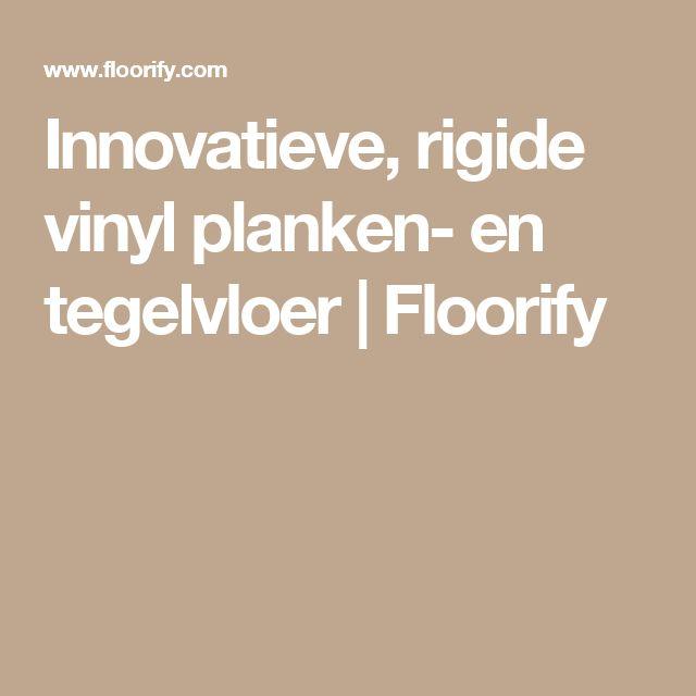 Innovatieve, rigide vinyl planken- en tegelvloer | Floorify