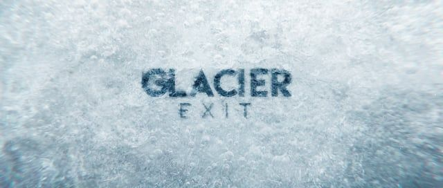 GLACIER EXIT from Raphael Rogers