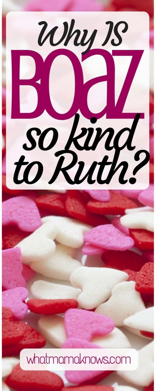 The Book of Ruth, Chapter 2: we meet Boaz! Why IS he so kind to Ruth? Does God Ruth just because she is amazing or has the covenant got something to do with it? Devotional Bible study for women  Christian encouragement for moms. wh