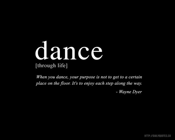 Dance through life... #dance #quote
