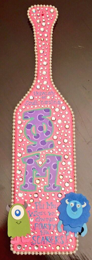 "Phi Mu paddle. Monsters University themed paddle. ""Phi Mu: where we always party like scarers"". University of South Carolina. Rhinestone sorority paddle with pearls. Cute girly paddle. Handmade. Sorority craft. Polka dot letters"