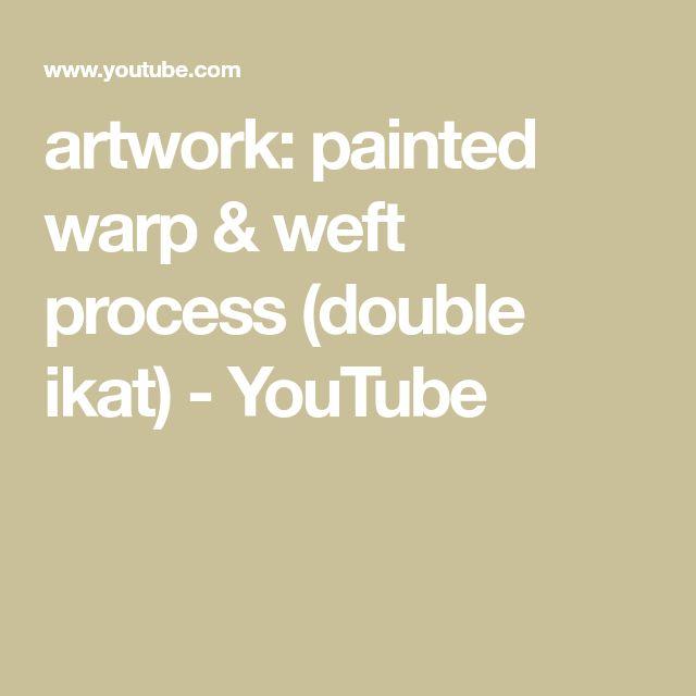 artwork: painted warp & weft process (double ikat)…
