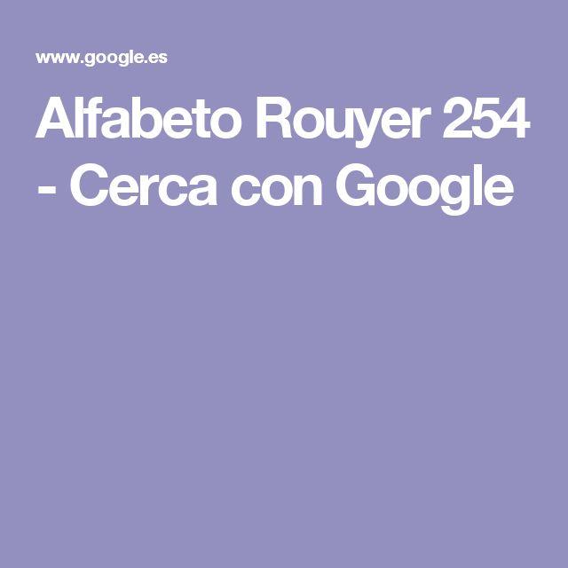 Alfabeto Rouyer 254 - Cerca con Google