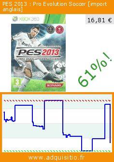 PES 2013 : Pro Evolution Soccer [import anglais] (Jeu vidéo). Réduction de 61%! Prix actuel 16,81 €, l'ancien prix était de 43,13 €. http://www.adquisitio.fr/konami/pes-2013-pro-evolution-11