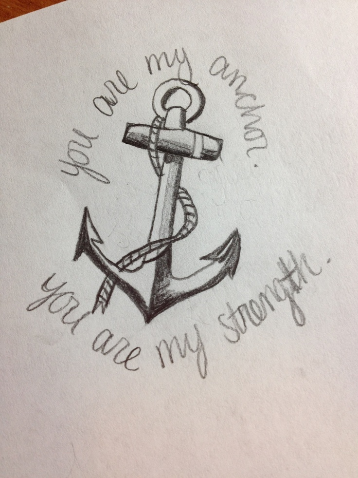 you are my anchor you are my strength tattoos