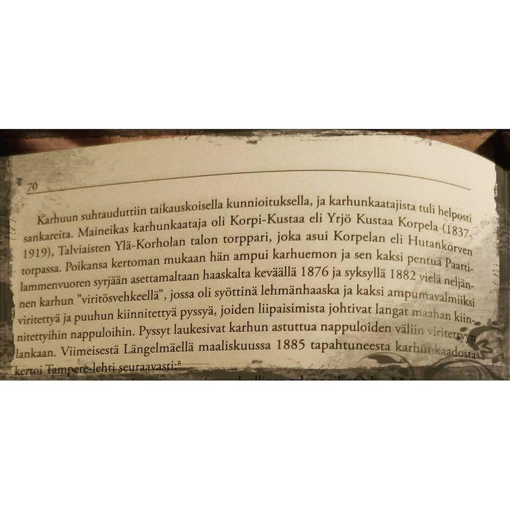 Karhunkaataja Korpi-Kustaasta kerrotaan Längelmäen historia III -kirjassa. #historiaa #korpikustaa #korpelantorppa