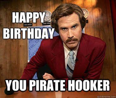 Anchorman Birthday - Funny Happy Birthday Meme