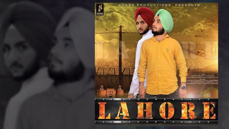 Lahore - Meet Gurlal & Arsh Gill | Latest Punjabi Songs 2016 | Shonk Productions http://www.youtube.com/watch?v=UdtWTSpMfw0