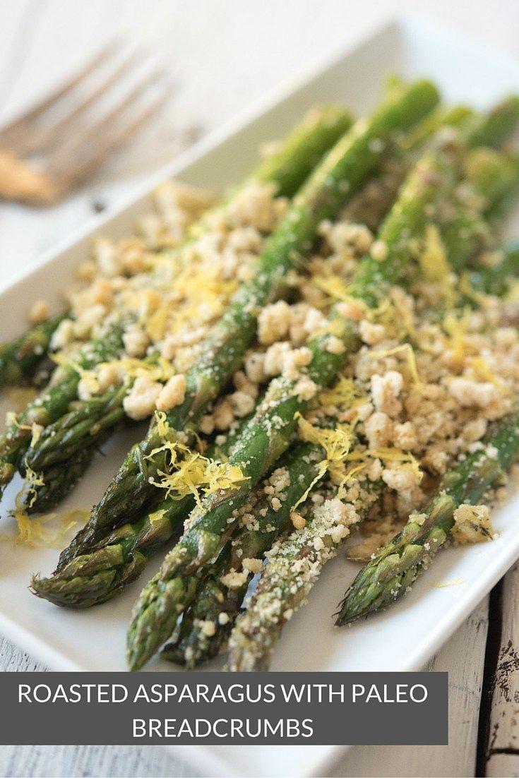 120 best paleo vegetable sides images on pinterest paleo paleo roasted asparagus with paleo breadcrumbs paleo veggie recipesdelicious forumfinder Images