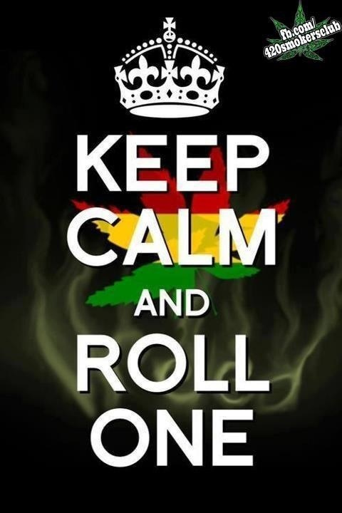 THE ONLY WAY TO KEEP CALM #420 #weed