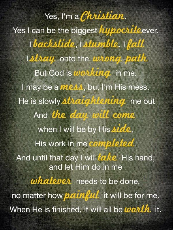 His work within me isn't complete until the day He returns