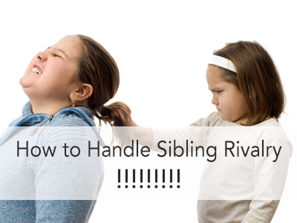 9 very useful and helpful tips on how to handle sibling rivalry