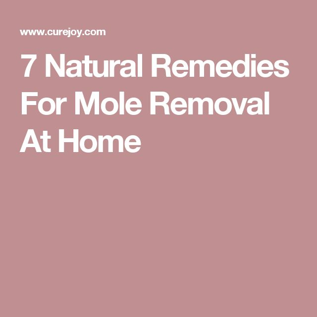 7 Natural Remedies For Mole Removal At Home